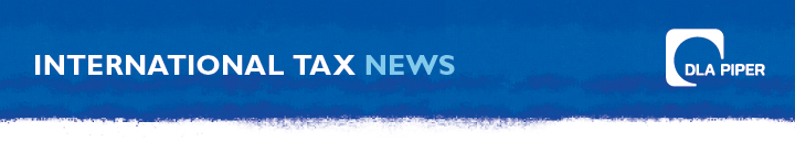 DLA Piper - International Tax News