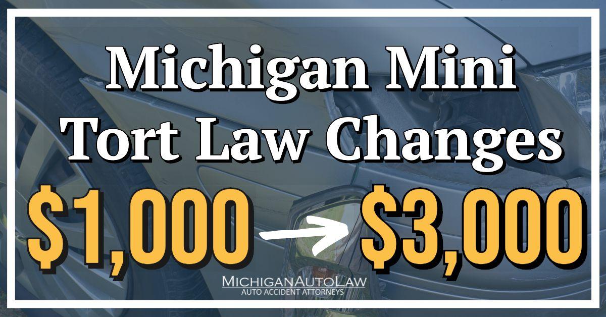 Updates to Michigan's Mini Tort Law in 2020   Michigan Auto