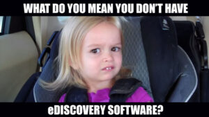 eDiscovery software