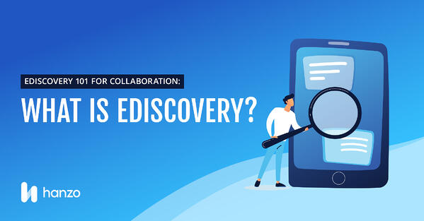Blog1-Ediscovery-101-For-Collaboration-What-is-ediscovery-SOCIAL-CARDS