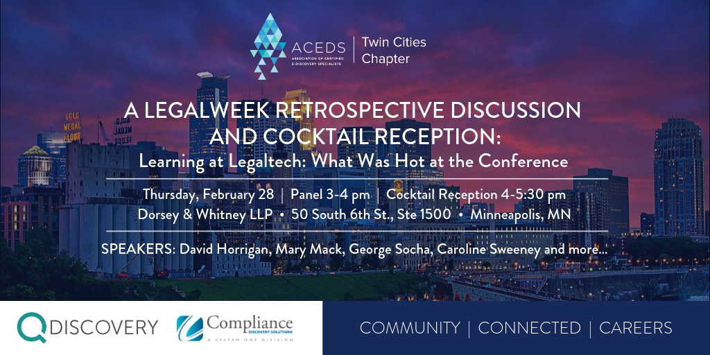 Minneapolis Calendar Of Events February 2019 Event] ACEDS Twin Cities Chapter: A Legalweek Retrospective