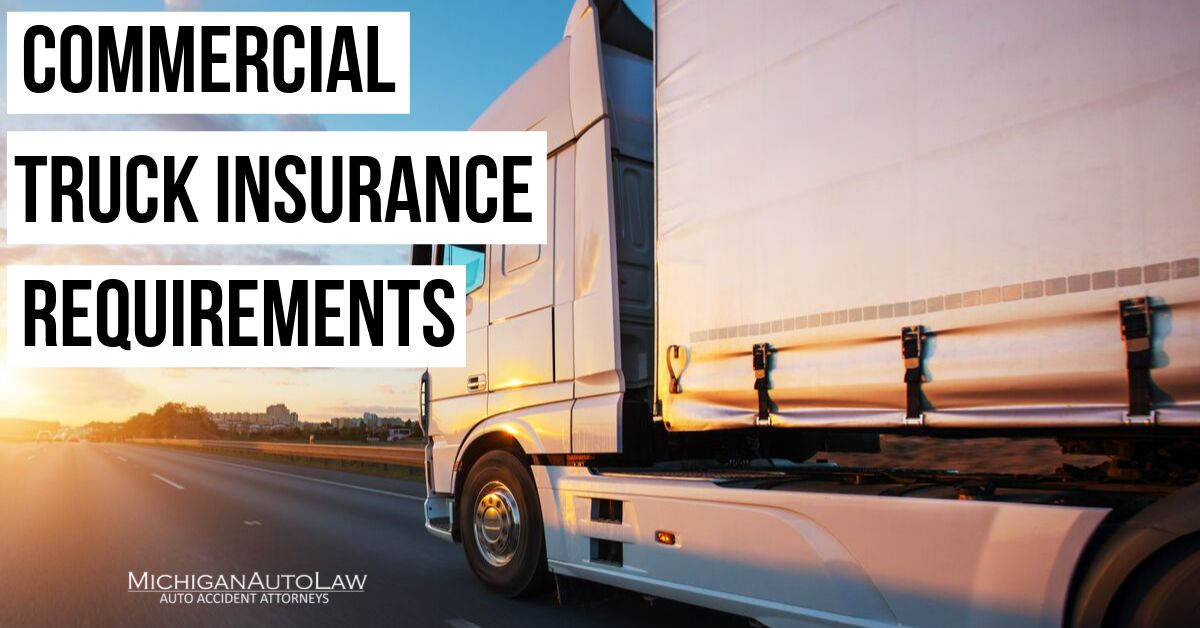 Commercial Truck Insurance Requirements On The Rise?