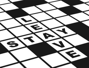 Leave or Stay