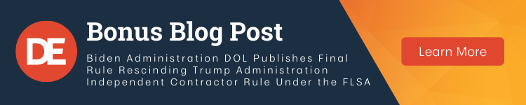 OFCCP Week In Review Bonus Post: Biden Administration DOL Publishes Final Rule Rescinding Trump Administration Independent Contractor Rule Under the FLSA