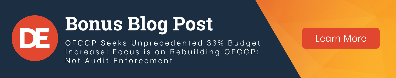 DirectEmployers OFCCP Week In Review Bonus Post | OFCCP Seeks Unprecedented 33% Budget Increase: Focus is on Rebuilding OFCCP; Not Audit Enforcement