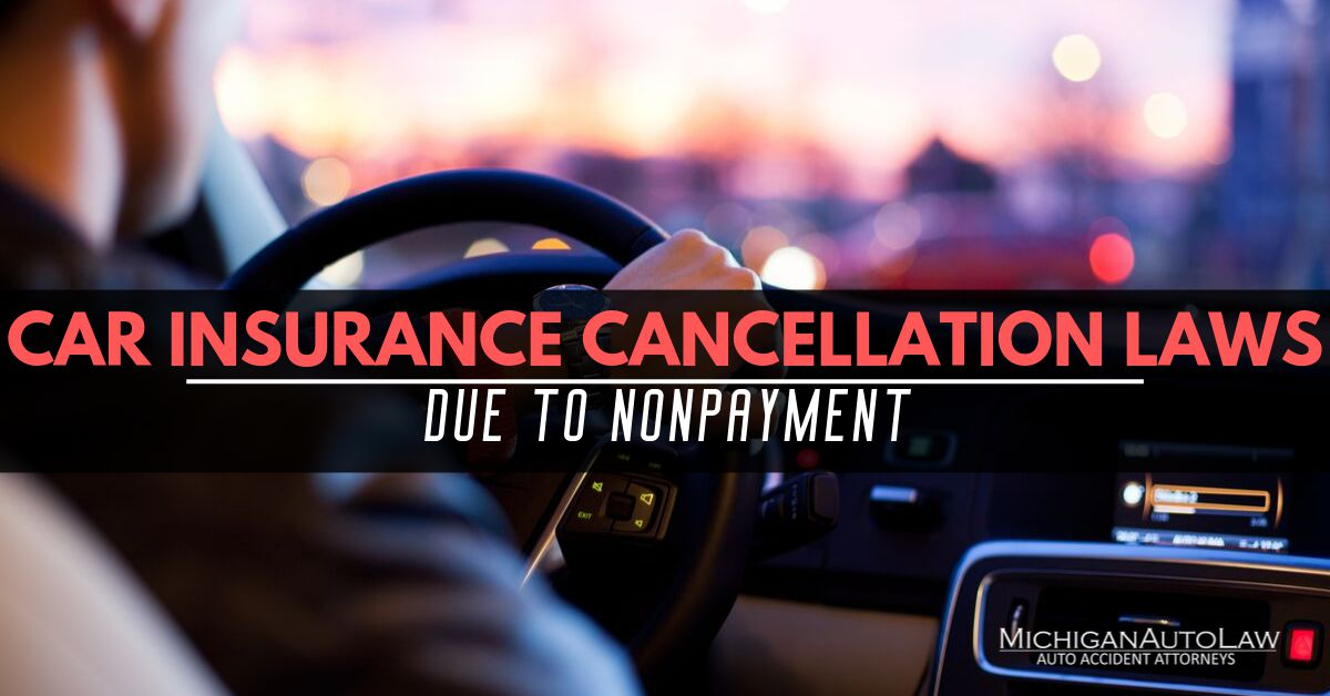 Car Auto Insurance Companies >> Car Insurance Companies Cancelling Insurance For Missed